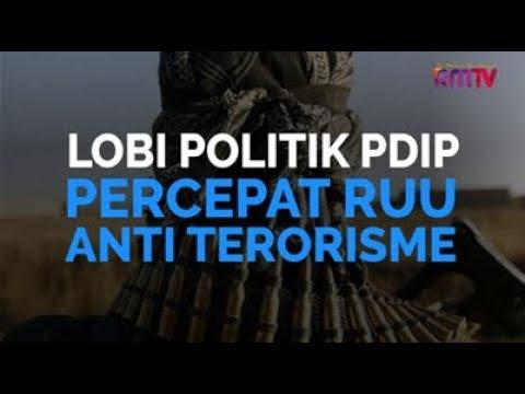 Lobi Politik PDIP Percepat RUU Anti Terorisme