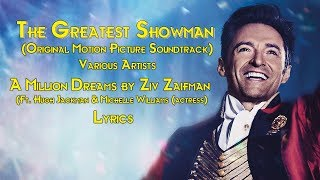 A Million Dreams by Ziv Zaifman Ft Hugh Jackman & Michelle Williams actress Lyrics