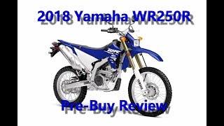 5. 2018 Yamaha WR250R Pre-Buy Review | MotoVlog#3