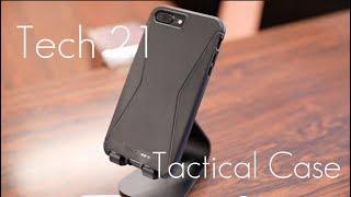 Simple Protective Case ! - Tech21 Tactical Case -  iPhone 7 / 7 Plus - Review
