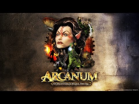 [Былое и DOOMы]  Arcanum Of Steamworks and Magick Obscura #1