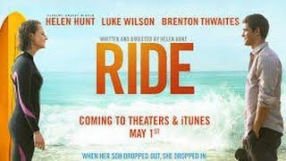 Nonton Ride  2014  With Helen Hunt  Luke Wilson  Brenton Thwaites  Leonor Varela Movie Film Subtitle Indonesia Streaming Movie Download
