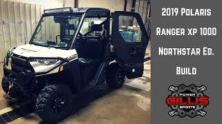 10. 2019 Polaris Ranger XP NorthStar Build - Gillis Power Sports