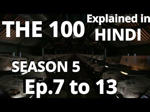 The 100 Season 5 Episodes 7 to 13 (Hindi Explanation)