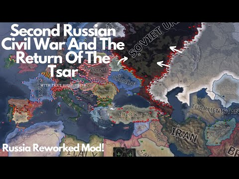 Second Russian Civil War And The Return Of The Tsar - HOI4 Timelapse