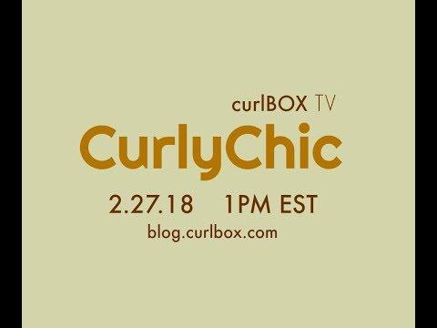 curlBOX TV: CurlyChic