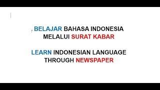 Learn Indonesian Language  :  Berita Hari ini   Today News