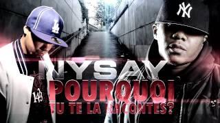 Nysay (Salif & Exs) | Pourquoi ? | Album : Au pied du mur