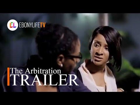 The Arbitration | Trailer | EbonyLife TV