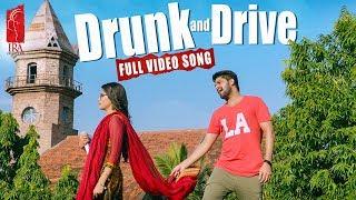 Video Drunk and Drive Full Video Song || Chalo Movie Songs || Naga Shaurya, Rashmika Mandanna || Sagar MP3, 3GP, MP4, WEBM, AVI, FLV Juli 2018