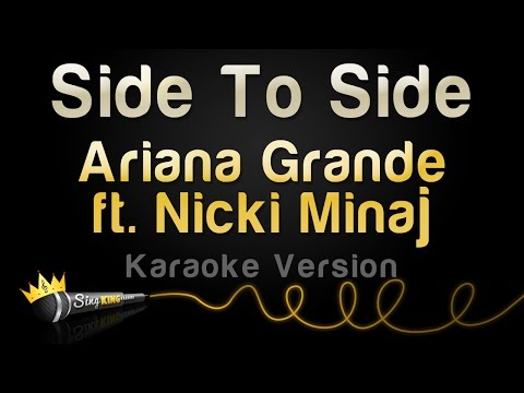 Ariana Grande ft. Nicki Minaj - Side To Side (Karaoke Version)