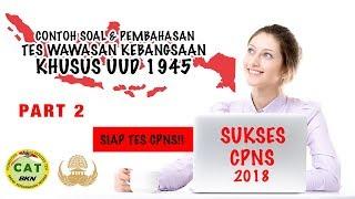 Download Video SOAL TES WAWASAN KEBANGSAAN (TWK) UUD 1945 #2 MP3 3GP MP4