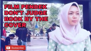 Film Pendek Indonesia Terbaru 2018 - Dont Judge Book by the Cover