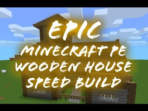 Epic Minecraft PE Wooden House Speed Build