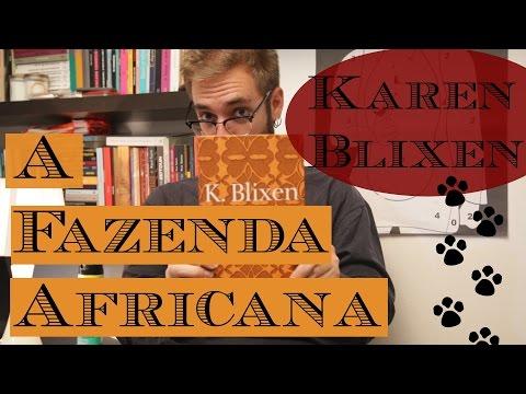 Ep. 17#: A Fazenda Africana, de Karen Blixen
