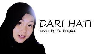 Dari Hati (cover) by SC project