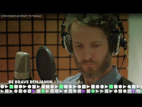Be Brave Benjamin para RitmiaTV: