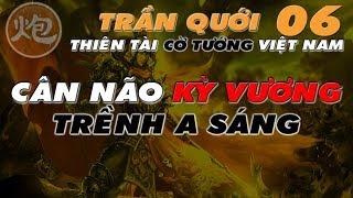 Cờ Tướng đỉnh cao thiên tài Trần Quới tấn công thần thánh Cân Não Kỳ Vương số 01 Việt Nam Trềnh A Sáng cực hay. Một trong...
