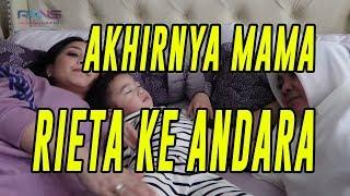 Video AKHIRNYA MAMA RIETA SILATURAHMI KE ANDARA #RANSVLOG MP3, 3GP, MP4, WEBM, AVI, FLV Desember 2018