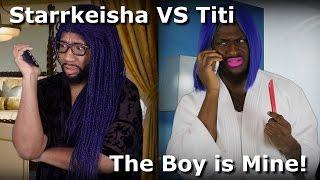Starrkeisha VS Titi - The Boy is Mine! @TheKingOfWeird @Blameitonkway