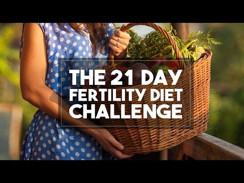 The 21 Day Fertility Diet Challenge