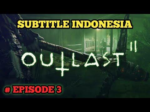 FILM HORROR MISTERI || OUTLAST (Episode 3) Subtitle Indonesia