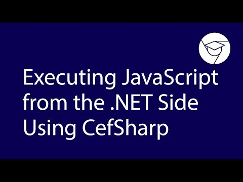 Videoguide | Executing JavaScript from the .NET Side Using CefSharp thumbnail