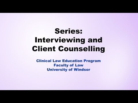 Part 2: Interviewing and Client Counselling - Communication and Questioning Skills
