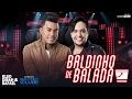 Kleo Dibah e Rafael - Baldinho de Balada (DVD Bem Vindo Ao Clube)
