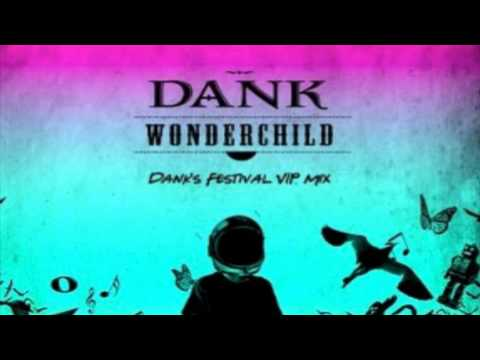 Wonder Child (Dank\'s Festival VIP Mix) - DANK (USA)