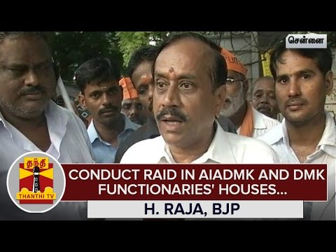 Conduct-Raid-in-AIADMK-and-DMK-Functionaries-Houses-across-State--H-Raja-BJP--Thanthi-TV