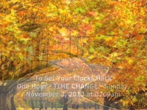 Time Change, Don't forget to Set your Clocks Back
