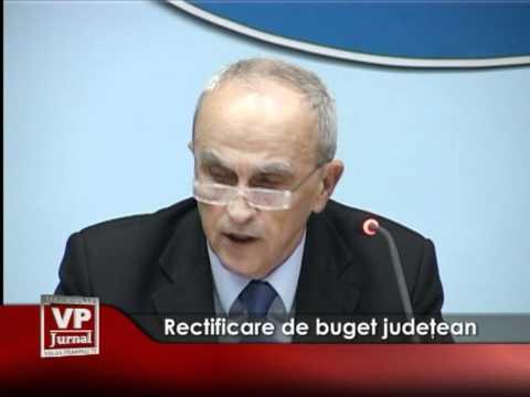 Rectificare de buget judeţean