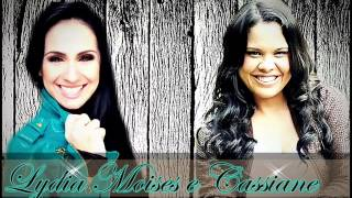 Cassiane E Lydia Moises - Cantando Muito (Exclusiva) AO VIVO