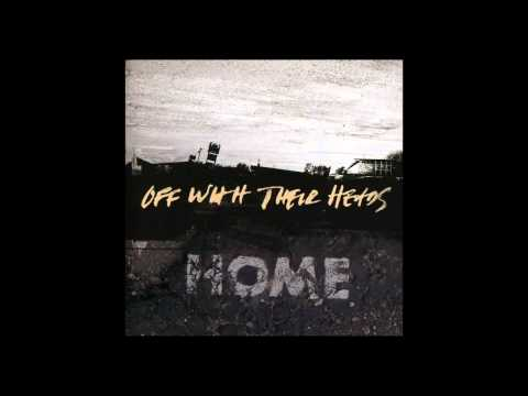 Off With Their Heads - Home [Full Album]