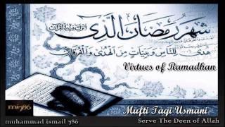 Mufti Taqi Usmani -  Virtues of Ramadhan Part 4