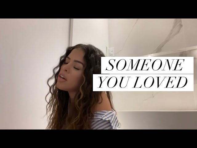 SOMEONE YOU LOVED (COVER) - Rayza Nicácio - Rayza Nicácio