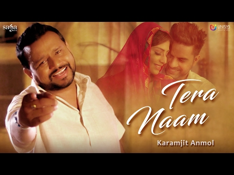 Video Karamjit Anmol : TERA NAAM (Official Video) | Mr. Wow | New Punjabi Song 2017 | Saga Music download in MP3, 3GP, MP4, WEBM, AVI, FLV January 2017