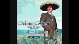 Antonio AguilarLas Mañanitas Mexicanas