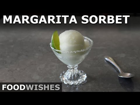 Margarita Sorbet – Easy Margarita-Flavored Frozen Dessert – Food Wishes