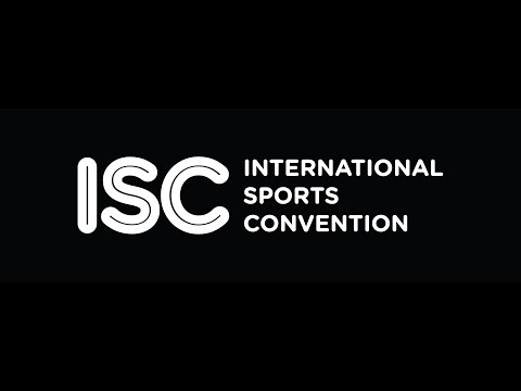 ISC 2016 - INTERNATIONAL SPORTS CONVENTION 2016
