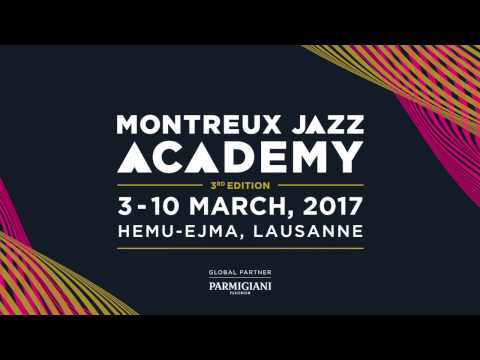 Trailer Montreux Jazz Academy 2017