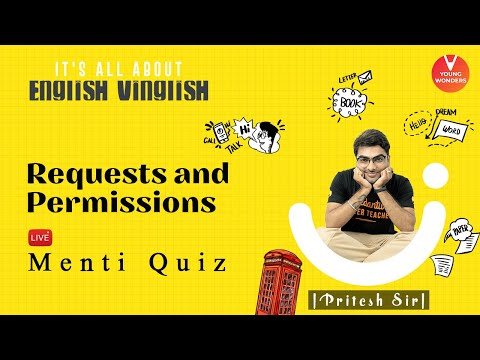 Requests And Permissions | English Vocabulary | Class 6 - 8 | Young Wonders | Pritesh Sir