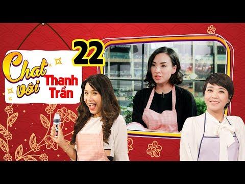 CHAT VỚI THANH TRẦN #22 FULL | Mẹ bỉm sữa và những chia sẻ xúc động về quá trình mang SONG THAI