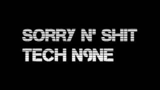 Sorry N' Sh*t - Tech N9ne