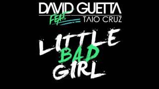 David Guetta feat. Taio Cruz & Ludacris  Little Bad Girl  HD 1080p /HQ