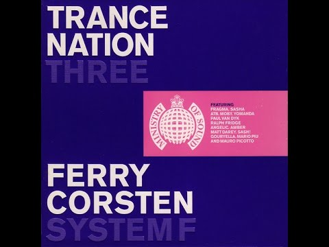 Ferry Corsten / System F - Trance Nation Three (CD1)