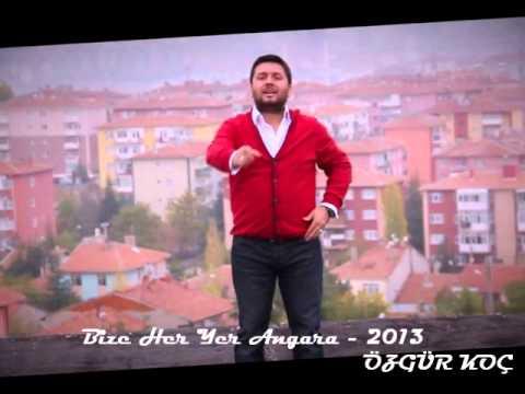 ÖZGÜR KOÇ - BİZE HER YER ANGARA - 2013
