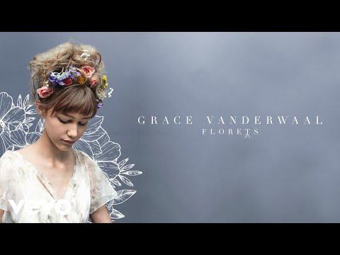 Grace VanderWaal - Florets