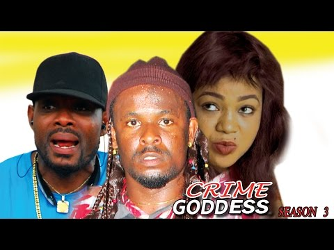 Crime Goddess Season 2 - Latest Nigerian Nollywood Movie